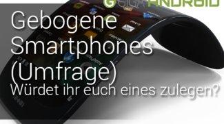 Umfrage: Gebogene Smartphones: Würdet ihr euch eines zulegen? (Ergebnis)
