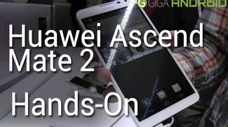 Huawei Ascend Mate 2 im kurzen Hands-On (CES 2014)