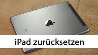 iPad zurücksetzen auf Werkseinstellungen: so geht's