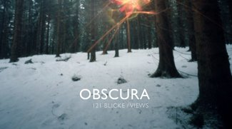 OBSCURA -121 Blicke - 121 views