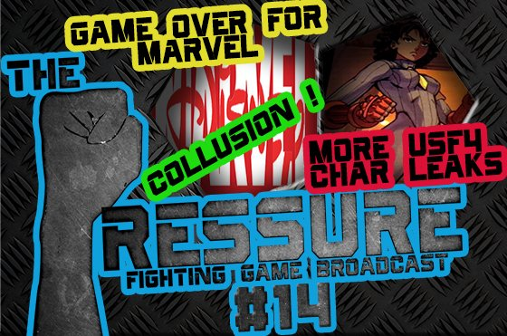 The Pressure #14: No more Marvel, USF4 Leaks, neuer Tekken-Film und Collusion!