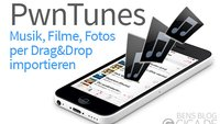 PwnTunes für iOS 7: iPhone per Drag&Drop mit Musik, Fotos und Filmen befüllen [Best of Cydia]