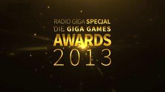 radio giga special: GIGA GAMES Awards 2013