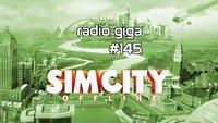 radio giga #145: SimCity offline, The Banner Saga und Pantheon