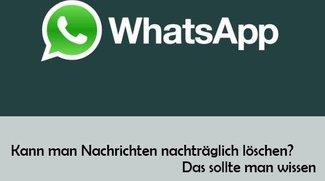 WhatsApp Nachricht löschen - nachträglich nur bedingt möglich
