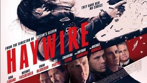 """HAYWIRE"" 