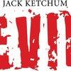 Jack Ketchum's EVIL - Kritik