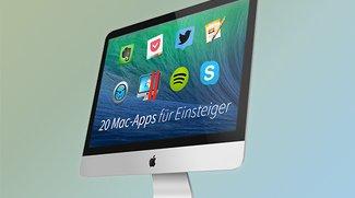 Mac-Software für Einsteiger: 20 Downloads, die auf keinem Mac fehlen sollten