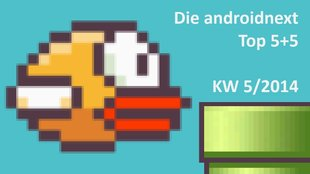 Android-Charts: Die androidnext-Top 5+5 der Woche (KW 5/2014)