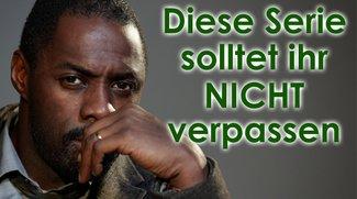 """Ein Krimi aus dem Bilderbuch: Wieso ihr """"Luther"""" unbedingt sehen müsst"""