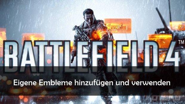 Battlefield 4: Embleme hinzufügen - How To