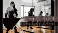 Cosplay-Portraits in den eigenen 4 Wänden