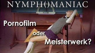"""Nymphomaniac Volume I"" Kritik: Billiger Porno oder erstklassiges Drama?"