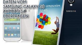 Android-Guide: Daten vom S3 auf Samsung Galaxy S4 übertragen