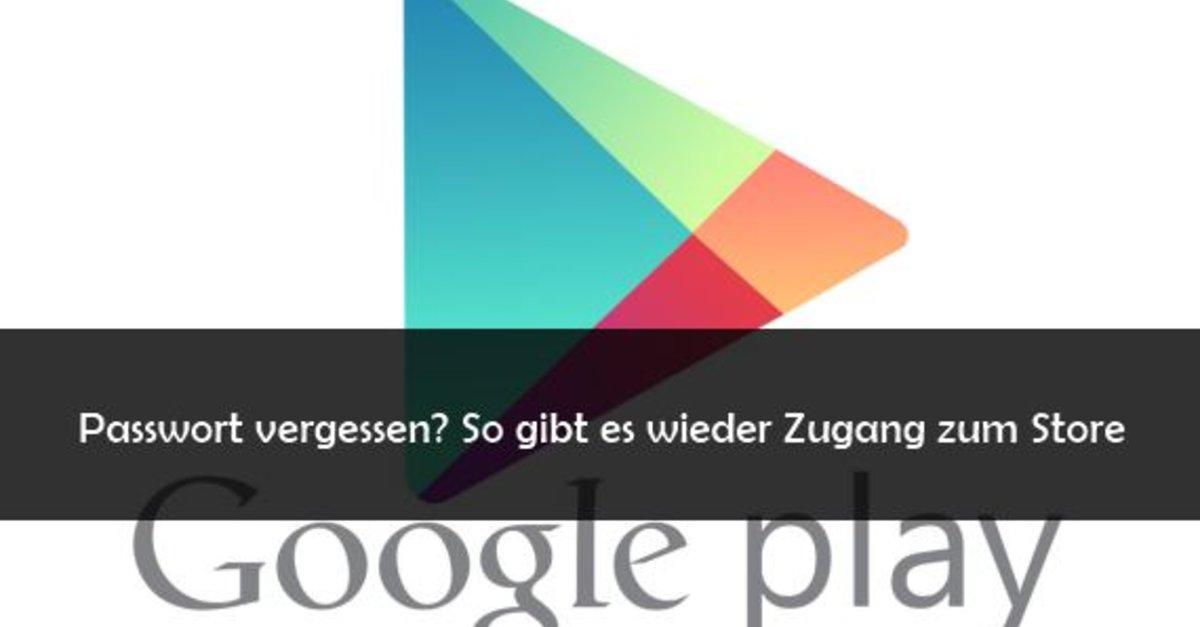 Google Play Store Passwort Vergessen