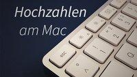 Hochzahlen am Mac: Tipps und Tricks zu Exponenten in OS X
