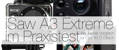 iSaw A3 Extreme im Praxistest!