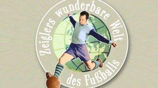 Zeiglers wunderbare Welt des Fußballs im Stream und Podcast