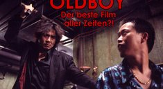 Oldboy ist der beste Film aller Zeiten: Ich erkläre euch, wieso