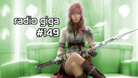 radio giga #149: Lightning Returns, Lords of the Fallen und Evolve