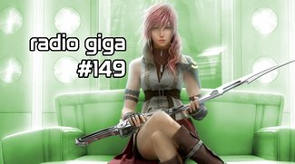 radio giga #149: Lightning Returns, Lords of the Fallen und Evolve