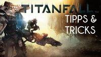Titanfall: Tipps und Tricks - So erhöht ihr euren Score