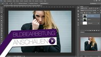 Bildbearbeitung Photoshop – Freistellen vom Model