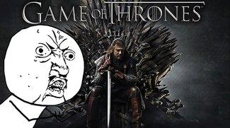 Halt's Maul Internet!: Das schwierige Leben eines Game Of Thrones-Fans