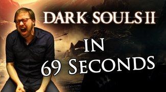 GIGA Anti-Test : Dark Souls 2 in 69 Sekunden (Video)