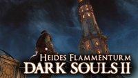 Dark Souls 2: Seelen farmen für Anfänger