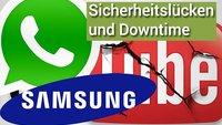 YouTube Down, WhatsApp/Samsung Sicherheitslücken und Apple Patentstreit - Ein paar Minuten Android