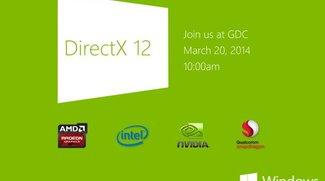 DirectX 12: Ankündigung der neuen Grafik-API