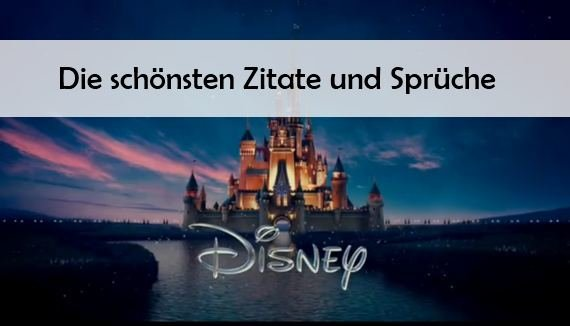 Die Schönsten Disney Zitate Sprüche Von König Der Löwen Bis