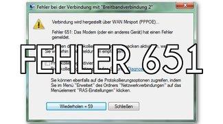 Fehler 651 beheben: Windows 7 kriegt keine Internetverbindung
