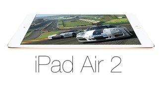 iPad Air 2: Preise, Daten und Details