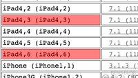 iPad4,3 und iPad 4,6: iOS 7.1 unterstützt zwei neue unbekannte iPad-Modelle