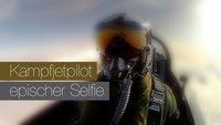 "Kampfjetpilot macht einen ""Epic"" Selfie"