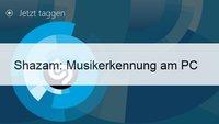 Shazam für PC: Musikerkennung unter Windows