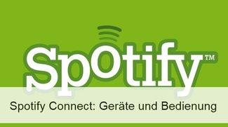 Spotify Connect: Einrichten der Musikübertragung auf alle Geräte im Haus (Android und Windows)