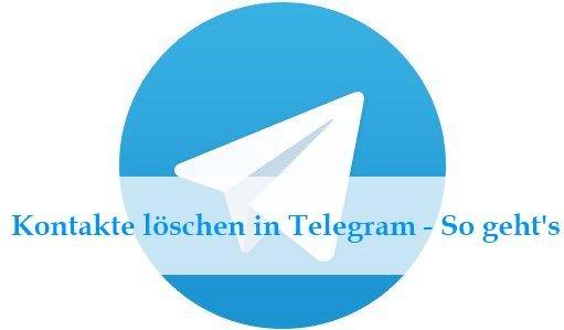 Telegram: Kontake löschen - So wird es gemacht