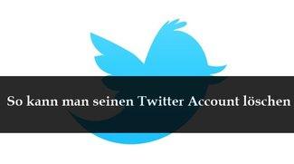 Twitter Account löschen - hier geht's