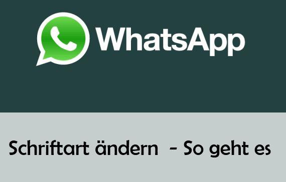 Schrift Bei Whatsapp ändern Schriftgröße Bei Whatsapp