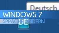 Windows 7: Sprache ändern (Englisch/Deutsch) - So wird's gemacht