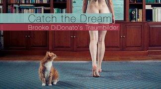 Catch the Dream - Brooke DiDonato's Traumbilder