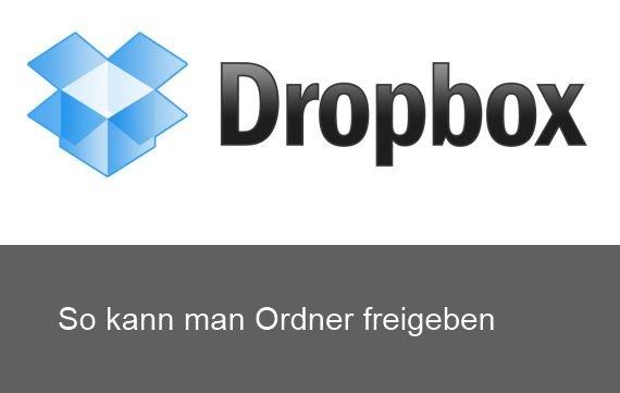 Dropbox: Ordner freigeben für andere User