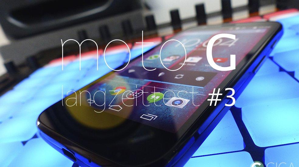 Moto G im Langzeittest #3: Positive Aspekte