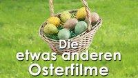 Roboter, Kot und Peitschen: Die 3 besten Osterfilme