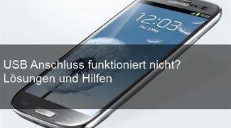 Galaxy S3 wird vom PC nicht erkannt – Probleme mit USB lösen (S4, S5)