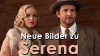 Erste Bilder zu Serena: Jennifer Lawrence & Bradley Cooper vereint