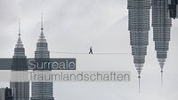 Surreale Traumlandschaften